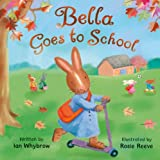 Bella Goes to Schoolby Ian Whybrow