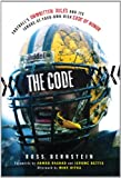 img - for The Football Code: Football's Unwritten Rules and Its Ignore-at-Your-Own-Risk Code of Honor book / textbook / text book