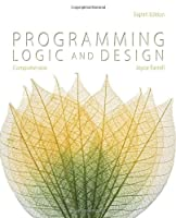 Programming Logic and Design, Comprehensive, 8th Edition
