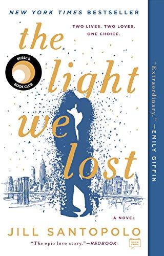 The Light We Lost [Santopolo, Jill] (Tapa Blanda)