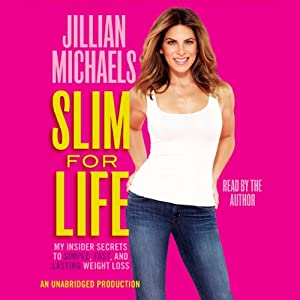 Slim for Life: My Insider Secrets to Simple, Fast, and Lasting Weight Loss Audiobook