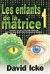 LES ENFANTS DE LA MATRICE TOME 1 (Com...