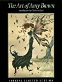The Art of Amy Brown: Limited Edition (0974461202) by Brian Froud