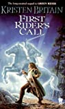 First Rider's Call: Green Rider #2 (Turtleback School & Library Binding Edition) (1417741104) by Britain, Kristen