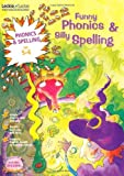 Funny Phonics and Silly Spelling 5-6 (Leckie)