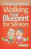 51K7kiwcuWL. SL160  Walking Habit Blueprint for Seniors   Increase Longevity, Lose Weight, Burn Fat Review