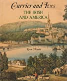 img - for Currier and Ives: The Irish and America book / textbook / text book