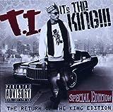 T.I. Return of the King