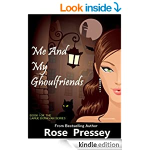 Larue Donavan 1 - Me and My Ghoul friends - Rose Pressey