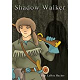 Shadow Walker
