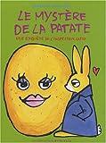 echange, troc Bénédicte Guettier - Le mystère de la patate : Une enquête de l'inspecteur Lapou