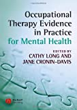 img - for Occupational Therapy Evidence in Practice for Mental Health book / textbook / text book