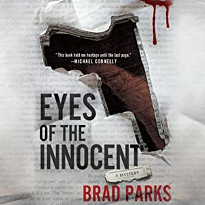 Eyes of the Innocent: Carter Ross, Book 2 | [Brad Parks]