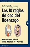 img - for Las 10 reglas de oro del liderazgo / The Ten Golden Rules Of Leadership (Spanish Edition) book / textbook / text book