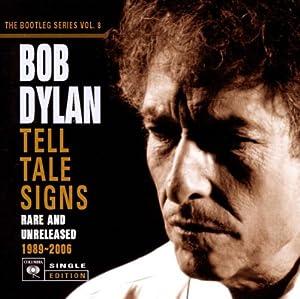 Tell Tale Signs: Bootleg Series 8