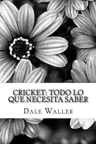 Cricket: Todo lo que necesita saber