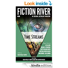 Fiction River: Time Streams (Fiction River: An Original Anthology Magazine Book 3)