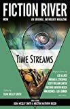 img - for Fiction River: Time Streams (Fiction River: An Original Anthology Magazine) book / textbook / text book