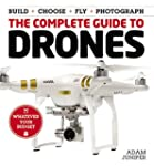 The Complete Guide to Drones: whateve...