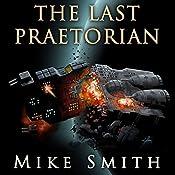 The Last Praetorian | Mike Smith