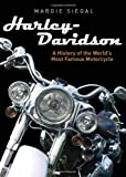 Harley-Davidson: A History of the Worlds Most Famous Motorcycle (Shire General)