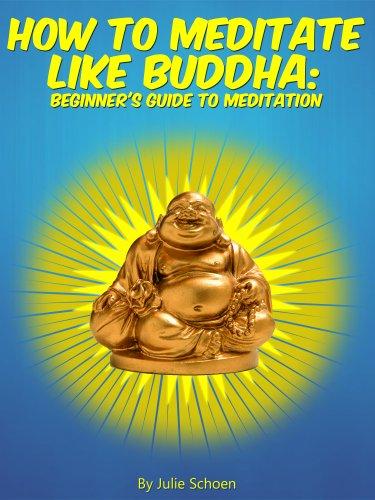Free Kindle Book : How To Meditate Like Buddha: Beginner