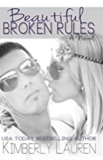 Beautiful Broken Rules (Broken, Series #1)