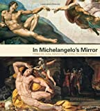 img - for In Michelangelo's Mirror: Perino del Vaga, Daniele da Volterra, Pellegrino Tibaldi by Hansen, Morten Steen (2013) Hardcover book / textbook / text book
