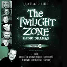 The Twilight Zone Radio Dramas, Volume 2  by Rod Serling Narrated by full cast