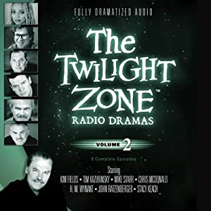 The Twilight Zone Radio Dramas, Volume 2 | [Rod Serling]