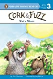 img - for Wait a Minute (Cork and Fuzz) book / textbook / text book