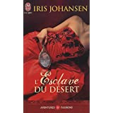 L&#39;esclave du dsertpar Iris Johansen