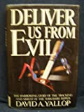 David A. Yallop Deliver Us from Evil