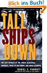 Tall Ships Down: The Last Voyages of...