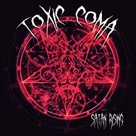 :CD Review: Toxic Coma – Satan Rising