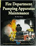 img - for Fire Department Pumping Apparatus Maintenance book / textbook / text book