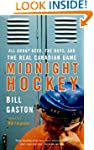 Midnight Hockey: All About Beer, the...
