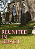 img - for Reunited in Death (Pitkirtly Mysteries Book 2) book / textbook / text book