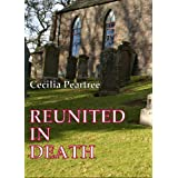 Reunited in Deathby Cecilia Peartree