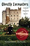 Ghostly Encounters: Ireland, England, and Spain