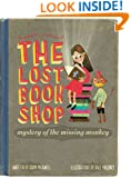 The Lost Bookshop - The Mystery of the Missing Monkey