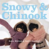 img - for Snowy and Chinook (Windy) book / textbook / text book