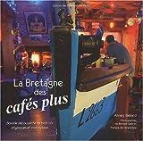 echange, troc Annaïg Baillard - La Bretagne des cafes plus