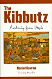 The Kibbutz: Awakening from Utopia