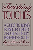 img - for Finishing Touches: A Guide to Being Poised, Polished, and Beautifully Prepared for Life book / textbook / text book