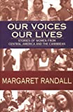 Our Voices, Our Lives: Stories of Women from Central America & the Caribbean (Sun and Moon Classics; 65)