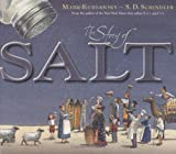 The Story of Salt (0399239987) by Kurlansky, Mark