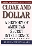 img - for Cloak and Dollar: The History of American Secret Intelligence book / textbook / text book
