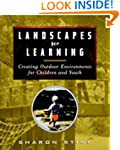 Landscapes for Learning: Creating Out...