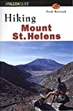 img - for Hiking Mount St. Helens (State Hiking Guides Series) book / textbook / text book